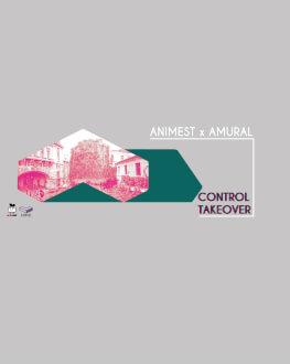 Animest x Amural l Control Takeover