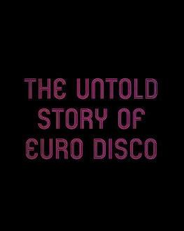 Euro Disco - Povestea nespusă / The Untold Story of Euro Disco Astra Film Festival 2019 - DokStation