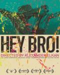 Hey, Bro! Astra Film Festival 2019 - Europa Centrala si de Est