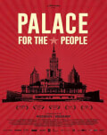 Palat pentru popor / Palace for the People Astra Film Festival 2019 - Romania