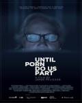 Până când pornoul ne va despărţi / Until Porn Do Us Part Astra Film Festival 2019 - Sex Work Stories
