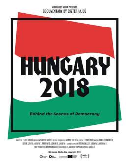 Ungaria2018 – În culisele democrației / Hungary2018 - Behind the Scenes of Democracy Astra Film Festival 2019 - Europa Centrala si de Est