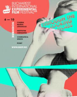 BIEFF 2019 – Festival Pass Festivalul International de Film Experimental Bucuresti BIEFF