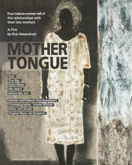 Mother Tongue | Sfat Em (Limba Maternă) + Hollywoodism | Hollywoodism: Evrei, Filme și Visul American Bucharest Jewish Film Festival 2019