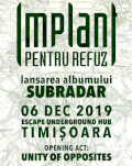 IMPLANT PENTRU REFUZ - lansare Album - SUBRADAR