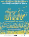 KATAPÜLZ : spectacol de muzică în mișcare și percuție corporală cu Florent Diara și Anne-Sarah Bornkessel (Franța)