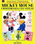 Mickey Mouse - Croitorașul cel Viteaz la Tecuci Piesă de teatru cu actori