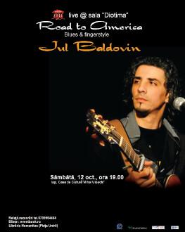Road to America - blues & fingerstyle cu Jul Baldovin