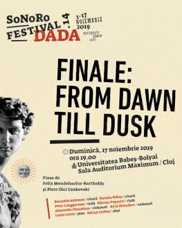 FINALE: FROM DAWN TILL DUSK SoNoRo Festival.14