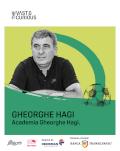 THE VAST&THE CURIOUS: GHEORGHE HAGI, ACADEMIA GHEORGHE HAGI