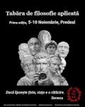 Tabăra de Filosofie Aplicată Prima ediție