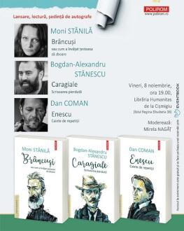 Lansarea colecției Biografii romanțate a Editurii Polirom Cu Moni Stănilă, Bogdan-Alexandru Stănescu  și Dan Coman