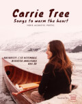 Carrie Tree * Live in Bucharest * Songs to warm the hearts
