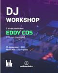 DJ workshop Trei ore de practică