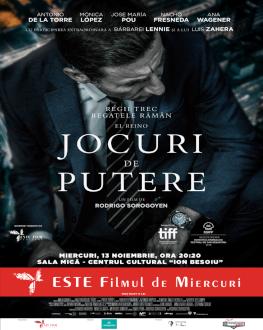 JOCURI DE PUTERE | EL REINO | THE REALM Filmul de Miercuri