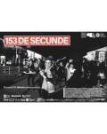 153 DE SECUNDE New Wave Theater Festival Ediția I