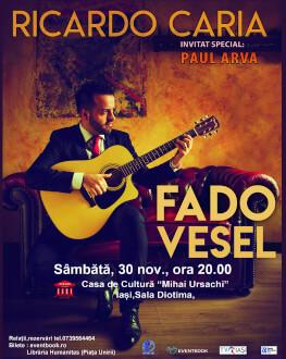 Ricardo Caria - Fado vesel Invitat special: Paul Arva