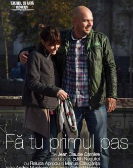 FĂ TU PRIMUL PAS de Jean-Claude Carrière
