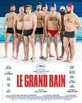 Le grand bain / Înoată sau te scufunzi Exclusiv la Cinema Elvire Popesco