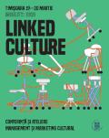 Linked Culture 2020 Conferință și ateliere despre Management și Marketing cultural