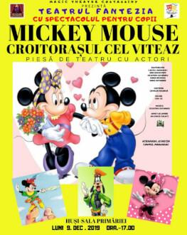 Mickey Mouse - Croitorașul cel Viteaz la Husi Piesă de teatru cu actori