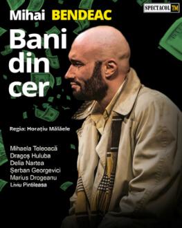 Târgu Mureș: Bani din cer/a doua reprezentație