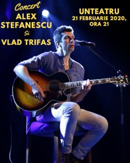 Concert Alex Ștefănescu și Vlad Trifas