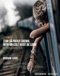 Cum să pierzi trenul într-un colț uitat de lume