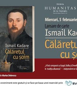 """""""Călărețul cu șoim"""" de Ismail Kadare, patru incursiuni exemplare în lumea absurdului totalitar Lansare de carte"""