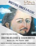 Maestrul Dinică a plecat... cu Eugen Cristea si Cristina Deleanu