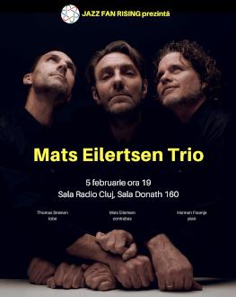 Mats Eilertsen Trio la Jazz Fan Rising CLUJ cu Thomas Strønen (tobe) și Harmen Fraanje (pian)