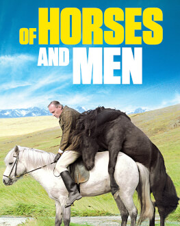 OF HORSES AND MEN/ HROSS Í OSS NORDIC FILM FESTIVAL 2020