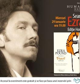Seară dedicată lui Ezra Pound, reprezentant de marcă al modernismului literar din secolul XX Miercuri, 29 ianuarie, ora 19.00 la Librăria Humanitas de la Cișmigiu