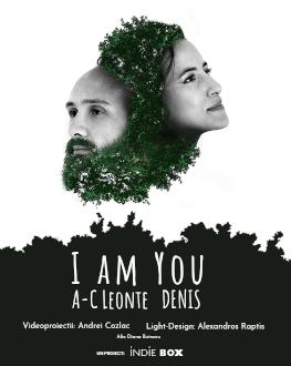 I am You | Concert imersiv
