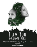 I am You | Concert imersiv