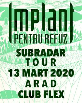 IMPLANT PENTRU REFUZ – SubRadar tour