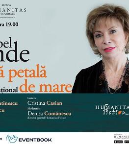 """""""O lungă petală de mare"""" – Isabel Allende, o poveste de iubire care străbate mări și continente pe fundalul istoriei zbuciumate  Lansare de carte"""