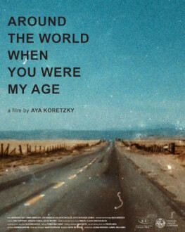 Around the World When You Were My Age ONE WORLD ROMANIA #13