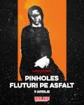 Pinholes și Fluturi pe Asfalt