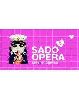 SADO OPERA live