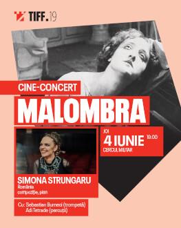 Malombra CINE-CONCERT Accompanied live by Simona Strungaru