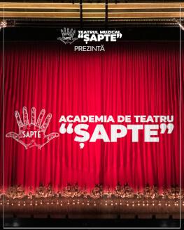 """Academia de Teatru """"Șapte"""" - Curs online de teatru"""