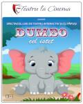 Dumbo cel isteț - Teatru la Cinema Online