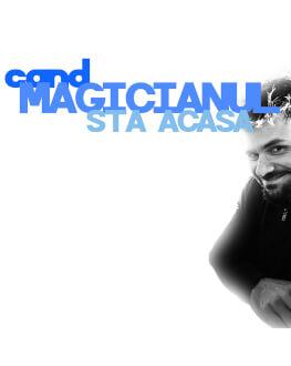 Când magicianul stă acasă - Online serial online