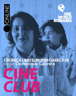"""Cronica unei suburbii oarecare"" (""Chronique d'une banlieue ordinaire"", regia Dominique Cabrera, Franța, 1992) Cineclub One World Romania"