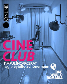 """Timpul încarcerat"" (""Verriegelte Zeit"", regia: Sibylle Schönemann, Germania, 1990) Cineclub One World Romania"