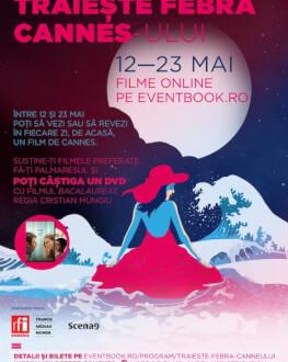 TRĂIEȘTE FEBRA CANNES-ULUI - GIFT TICKET valabil între 12 - 23 mai 2020 pe eventbook.ro