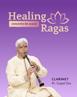 Concert HEALING RAGAS - clarinet Pt. Gopal Das