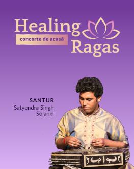 Concert HEALING RAGAS - santur Satyendra Singh Solanki