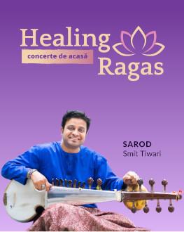 Concert HEALING RAGAS - sarod Smit Tiwari